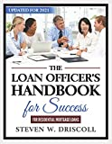 Real Estate Investing Books! -  The Loan Officer's Handbook for Success: Updated for 2021