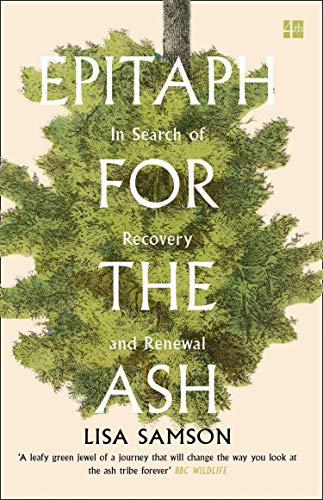 Epitaph for the Ash: In Search of Recovery and Renewal (English Edition)