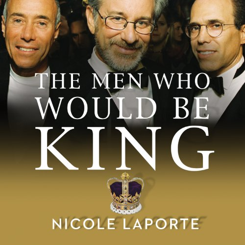 The Men Who Would Be King audiobook cover art