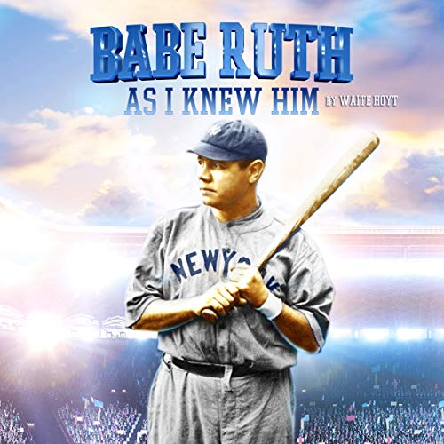 『Babe Ruth as I Knew Him』のカバーアート