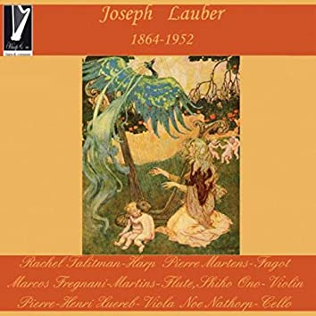 Joseph Lauber: Fantasia, Petite Suite, Danses médiévales, Sonatine and Suite printanière