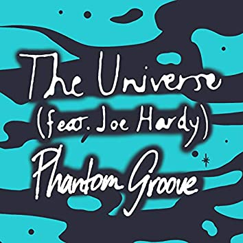 The Universe (feat. Joe Hardy)