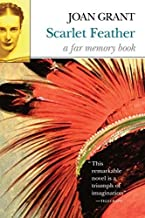 Scarlet Feather (Far Memory Books) by Joan Grant (2008-02-27)