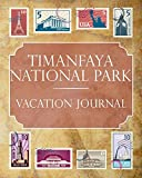 Timanfaya National Park Vacation Journal: Blank Lined Timanfaya National Park (Spain) Travel Journal/Notebook/Diary Gift Idea for People Who Love to Travel