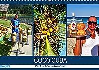 COCO CUBA - Die Insel der Kokosnuesse (Wandkalender 2022 DIN A2 quer): Die Vermarktung von Kokosnuessen in Kuba (Monatskalender, 14 Seiten )