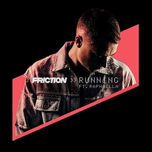 Friction feat. Raphaella