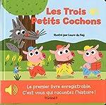 Mon premier livre enregistrable - Les trois petits cochons de Laure DU FÃY