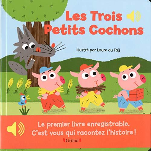 Mon premier livre enregistrable : Les trois petits cochons