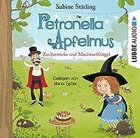 Petronella Apfelmus: Zaubertricks und Maulwurfshuegel. Teil 8.