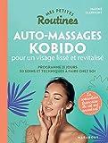 Mes petites routines - Kobido et autres massages beauté du visage