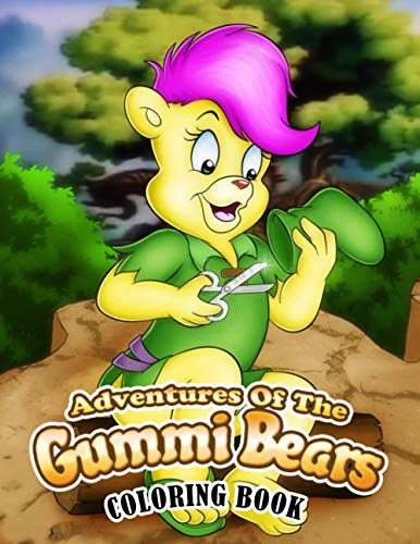 Adventures of the Gummi Bears Coloring Book: Super Coloring Book for Kids and Fans – 110 GIANT...
