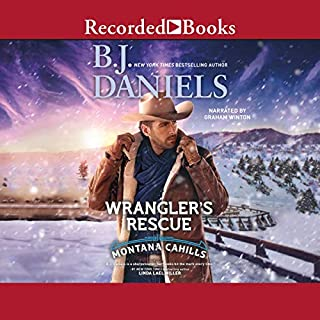 Wrangler's Rescue                   Written by:                                                                                                                                 B.J. Daniels                               Narrated by:                                                                                                                                 Graham Winton                      Length: 8 hrs and 42 mins     Not rated yet     Overall 0.0