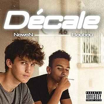 Décale (feat. Boubou)