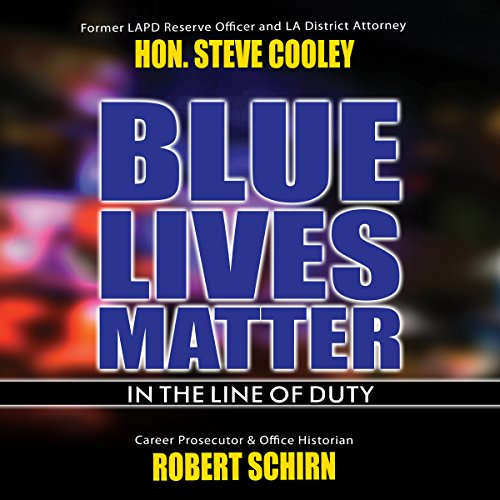 Blue Lives Matter: In the Line of Duty audiobook cover art