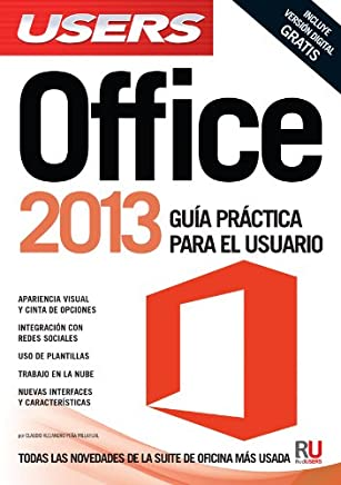 Microsoft Office 2013: Manuales Users (Spanish Edition)