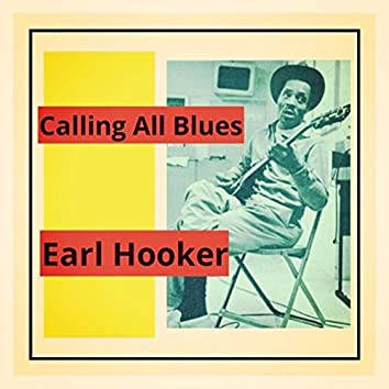 Calling All Blues (feat. Junior Wells)