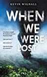 When we were lost par Wignall