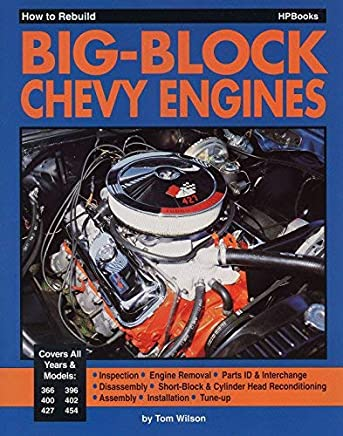How to Rebuild Big-Block Chevy Engines by Tom Wilson(1987-01-01)