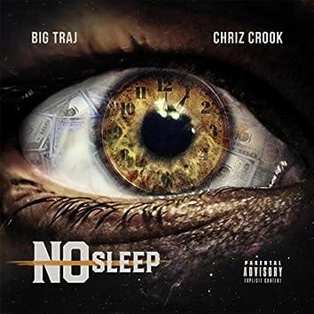 No Sleep (feat. Chriz Crook)