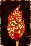 Jotora Set The World Onfire - Pintura de estaño para pared, diseño de cartel de hierro, nostálgico, creativo, regalo, pintura decorativa, personalizada, minimalista, cartel, tendencia retro