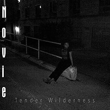 Tender Wilderness