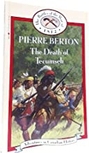 Death of Tecumseh (Book 20) (Adventures in Canadian History : The Battles of the War of 1812)