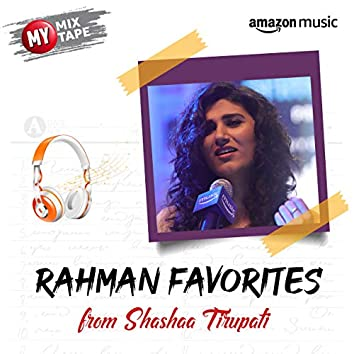Shashaa Tirupati: My Mixtape