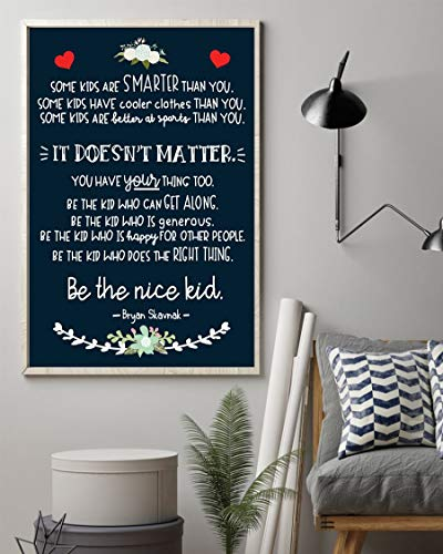 Some Kids are Smarter Than You - Motivational Poster - Wall Art & Wall Decor & Painting for College Dorm – Office Decor - Makeup Room Decor - Dorm Room Poster