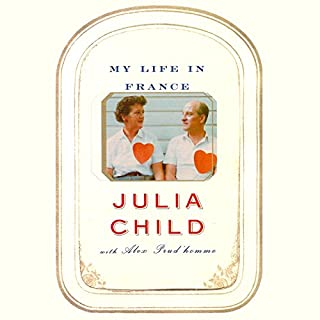 My Life in France                   By:                                                                                                                                 Julia Child,                                                                                        Alex Prud'Homme                               Narrated by:                                                                                                                                 Kimberly Farr                      Length: 11 hrs and 17 mins     1,482 ratings     Overall 4.5