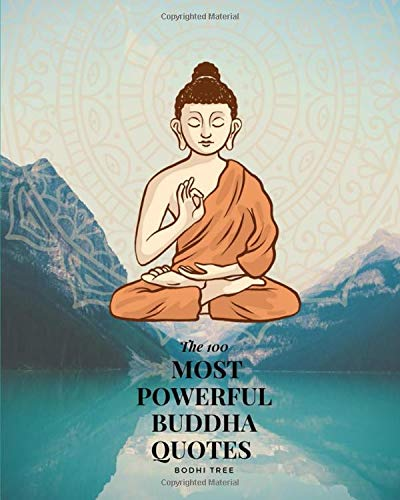 The 100 most powerful buddha quotes