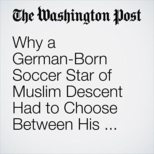 Why a German-Born Soccer Star of Muslim Descent Had to Choose Between His Faith and His Career audiobook cover art
