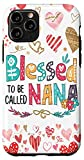 iPhone 11 Pro Blessed to be called Nana Colorful For Grandma Case Case