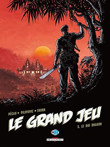 Le Grand Jeu T05: Le Roi dragon