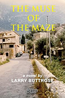 The Muse of the Maze by [Larry Buttrose]