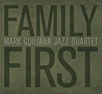 Family First[ボーナストラック収録・日本語解説つき]