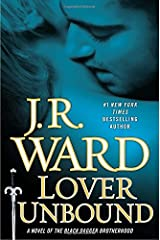 Lover Unbound (Collector's Edition): A Novel of the Black Dagger Brotherhood ハードカバー