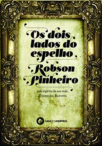 Os Dois Lados do Espelho (Em Portuguese do Brasil)