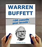 Warren Buffett - 100 conseils pour investir et devenir riche - Format Kindle - 2,99 €