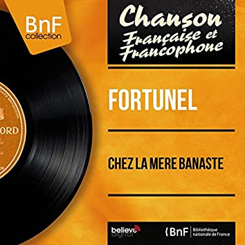 Chez la mère Banaste (feat. Gaston Jean et son orchestre) [Mono Version]
