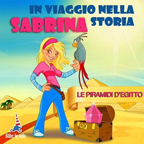 Sabrina e le piramidi d'Egitto audiobook cover art