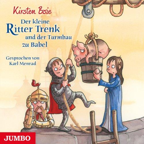 Der kleine Ritter Trenk und der Turmbau zu Babel Titelbild