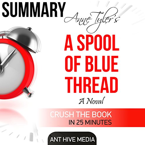 Anne Tyler's A Spool of Blue Thread Summary & Review audiobook cover art