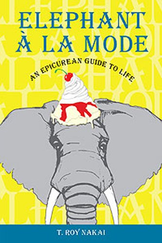 Elephant à la Mode An Epicurean Guide to Life (English Edition)
