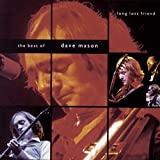 Songtexte von Dave Mason - Long Lost Friend: The Best of Dave Mason