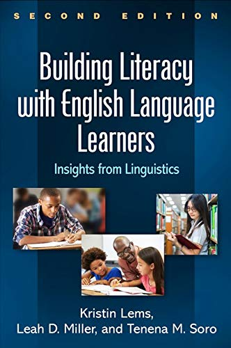 Compare Textbook Prices for Building Literacy with English Language Learners, Second Edition: Insights from Linguistics Second Edition ISBN 9781462531592 by Lems, Kristin,Miller, Leah D.,Soro, Tenena M.