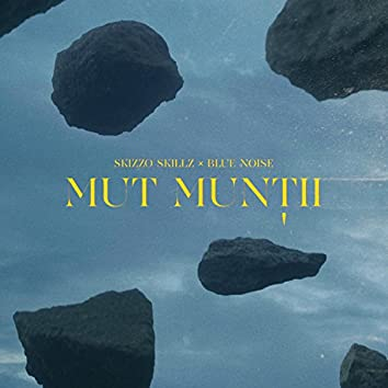 Mut Muntii (feat. Blue Noise)