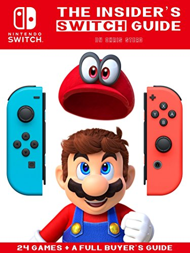 Nintendo Switch - The Insider's Guide: Exclusive Hands-On Analysis (English Edition)