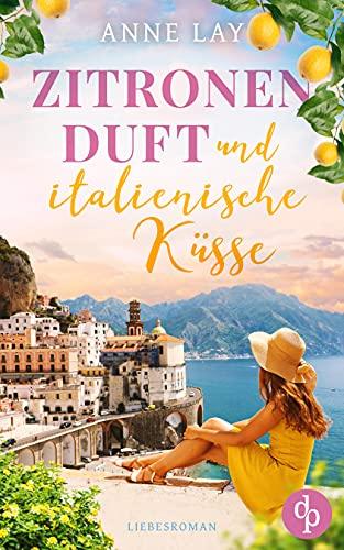 Buchseite und Rezensionen zu 'Zitronenduft und italienische Küsse' von Anne Lay
