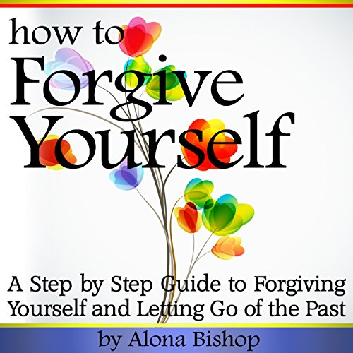 How to Forgive Yourself audiobook cover art
