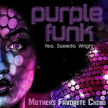 Purple Funk (feat. Saeeda Wright & Chubb Rock)